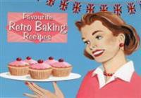 Favourite Recipes Retro Baking