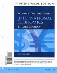 International Economics, Student Value Edition: Theory & Policy