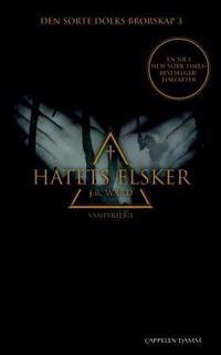 Hatets elsker - J.R. Ward | Inprintwriters.org