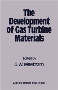 The Development of Gas Turbine Materials
