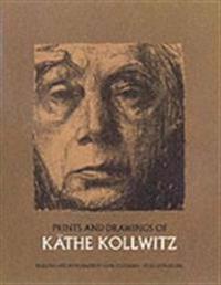Prints and Drawings of Kathe Kollwitz