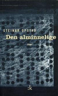 Den alminnelige - Steinar Opstad | Inprintwriters.org