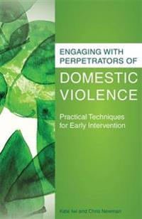 Engaging with Perpetrators of Domestic Violence