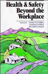 Health and Safety Beyond the Workplace