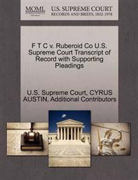 F T C V. Ruberoid Co U.S. Supreme Court Transcript of Record with Supporting Pleadings