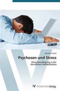 Psychosen Und Stress