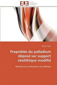 Proprietes Du Palladium Depose Sur Support Zeolithique Modifie