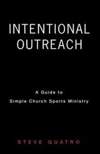 Intentional Outreach
