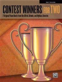 Contest Winners for Two, Book 4: 7 Original Piano Duets from the Alfred, Belwin, and Myklas Libraries