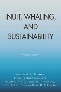 Inuit, Whaling, and Sustainability
