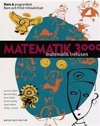 Matematik 3000 för program med yrkesämnen Kurs A Programbok BF/OP