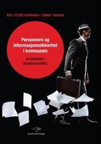 Personvern og informasjonssikkerhet i kommunen - Rolf Sture Normann, Tommy Tranvik pdf epub