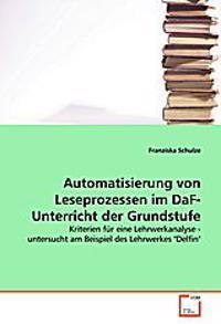 Automatisierung von Leseprozessen im DaF-Unterrichtder Grundstufe