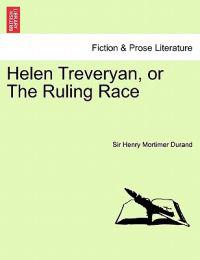 Helen Treveryan, or the Ruling Race. Vol. III.