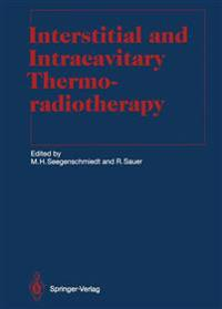 Interstitial and Intracavitary Thermoradiotherapy