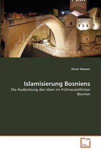 Islamisierung Bosniens