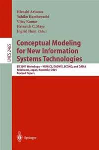 Conceptual Modeling for New Information Systems Technologies