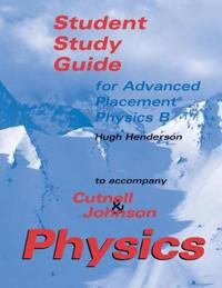 Student Study Guide for Advanced Placement Physics B