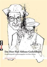 Das Peter Paul Althaus-Gedichtbuch