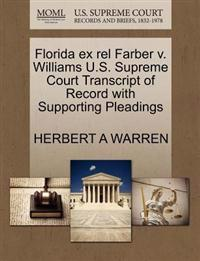 Florida Ex Rel Farber V. Williams U.S. Supreme Court Transcript of Record with Supporting Pleadings