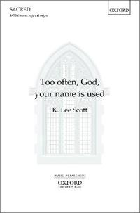 Too often, God, your name is used