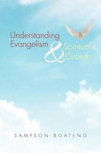 Understanding Evangelism and Spiritual Growth