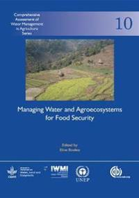 Managing Water and Agroecosystems for Food Securi
