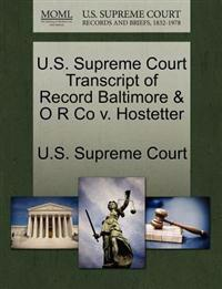 U.S. Supreme Court Transcript of Record Baltimore & O R Co V. Hostetter