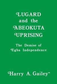 Lugard and the Abeokuta Uprising
