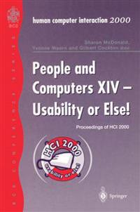 People and Computers XIV - Usability or Else