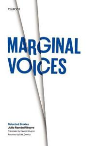 Marginal Voices