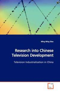 Research into Chinese Television Development
