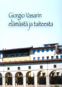 Giorgio Vasarin elämästä ja taiteesta