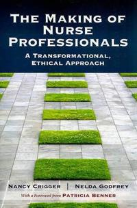 The Making of Nurse Professionals
