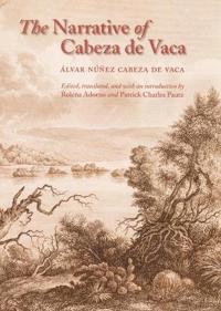 The Narrative of Cabeza De Vaca