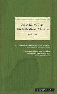 Von Aschenbachs fristelse; noveller - Jan Jakob Tønseth | Ridgeroadrun.org