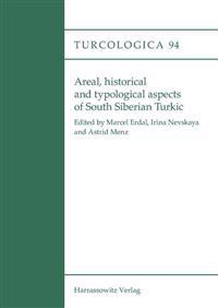 Areal, Historical and Typological Aspects of South Siberian Turkic