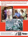 Morbidity and Disability Among Workers 18 Years and Older in the Healthcare and Social Assistance Sector, 1997-2007