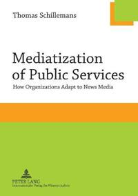 Mediatization of Public Services