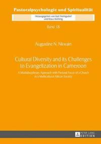 Cultural Diversity and Its Challenges to Evangelization in Cameroon