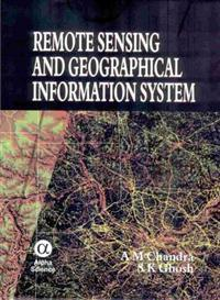 Remote Sensing And Geographical Information System