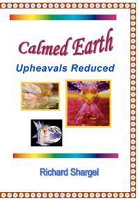 Calmed Earth: World Peace
