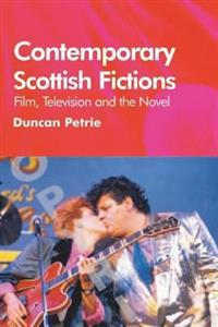 Contemporary Scottish Fictions