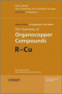 The Chemistry of Organocopper Compounds, Set