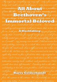 All about Beethoven's Immortal Beloved: A Stocktaking