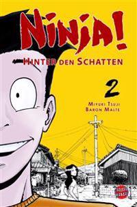 Ninja! - Hinter den Schatten 02