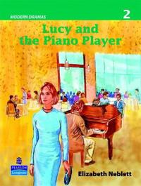 Lucy and the Piano Player