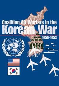 Coalition Air Warfare in Korea