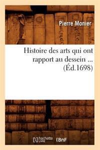 Histoire Des Arts Qui Ont Rapport Au Dessein (Ed.1698)