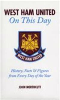 West Ham United on This Day